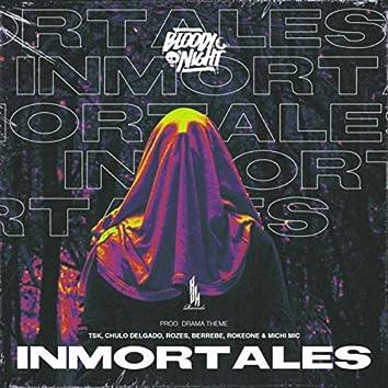 Inmortales (feat. Tsk, Chulo Delgado, Rozes, Berrebe, Rokeone & Michi Mic)