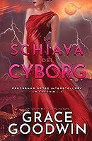 La schiava dei cyborg: (per ipovedenti) (Programma Spose Interstellari: La Colonia)