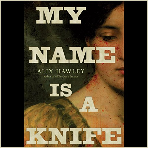 My Name Is a Knife cover art