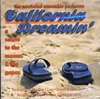 California Dreamin: A Tribute to the Mamas & Papas by Westwind Ensemble
