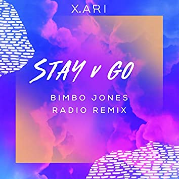 Stay V Go (Bimbo Jones Radio Remix)