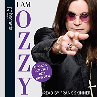 I Am Ozzy                   By:                                                                                                                                 Ozzy Osbourne                               Narrated by:                                                                                                                                 Frank Skinner                      Length: 2 hrs and 55 mins     8 ratings     Overall 4.4