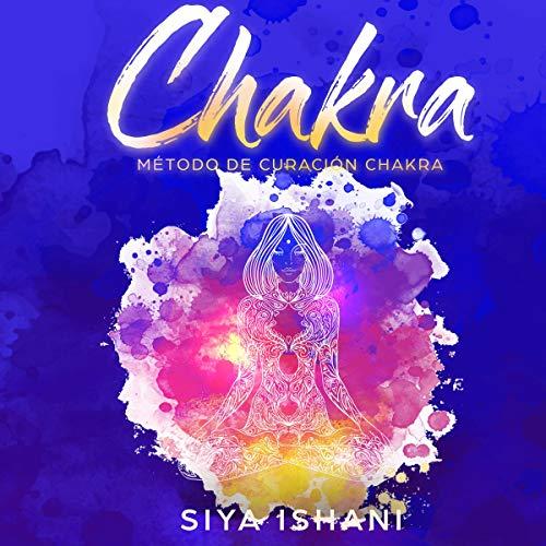 Método de Curación Chakra [Chakra Healing Method] cover art