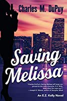 Saving Melissa (E.Z. Kelly)
