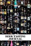 Beer Tasting Journal: Craft Beer Tasting Logbook, Beer Review Scorecards and Notes, Beer Lover Gifts, Beer Store Display Cover, Space for Ratings, Favorites, Food Pairings