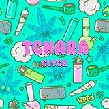 Tchara [Explicit]