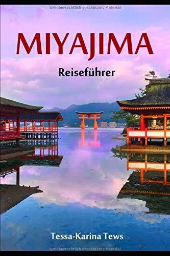Miyajima Reiseführer