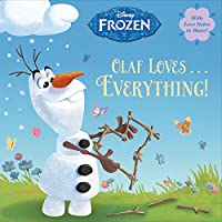Olaf Loves . . . Everything! (Disney Frozen) (Pictureback(R))