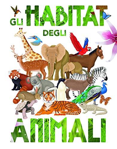 Gli habitat degli animali