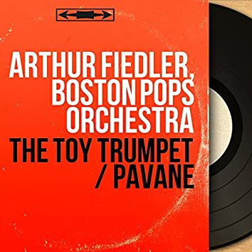The Toy Trumpet / Pavane (Mono Version)