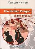 The Sicilian Dragon - Move By Move-Hansen, Carsten