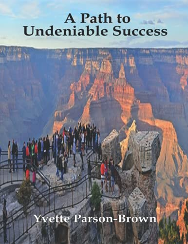 A Path to Undeniable Success