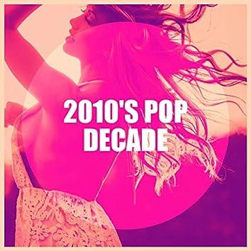 2010's Pop Decade