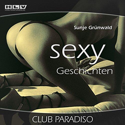 Club Paradiso (Sexy Geschichten) - Erotik Hörbuch Titelbild
