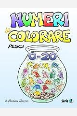 Numeri da colorare - Pesci: Serie 2 (Volume 2) (Italian Edition) Paperback