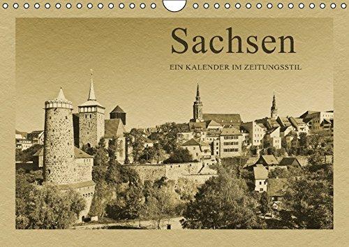 Sachsen (Wandkalender 2016 DIN A4 quer): Ein Kalender im Zeitungsstil (Monatskalender, 14 Seiten ) (CALVENDO Orte)