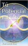 Tú Potencial Infinito