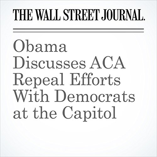 Obama Discusses ACA Repeal Efforts With Democrats at the Capitol copertina