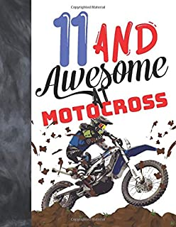 11 And Awesome At Motocross: Off Road Motorcycle Racing College Ruled Composition Writing School Notebook Gift For Motor Bike Riders