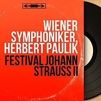 Festival Johann Strauss II (Mono Version)