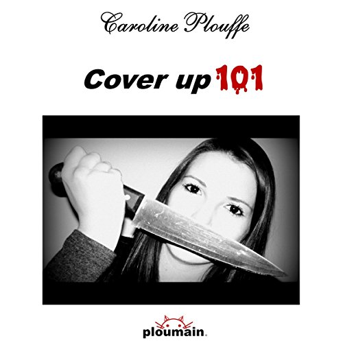 Cover Up 101 [French Edition] audiobook cover art
