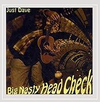 Big Nasty Head Check