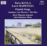 Finnish Songs by KUULA/MADETOJA (2004-04-20)