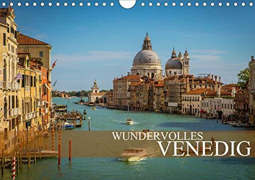 Wundervolles Venedig (Wandkalender 2021 DIN A4 quer)