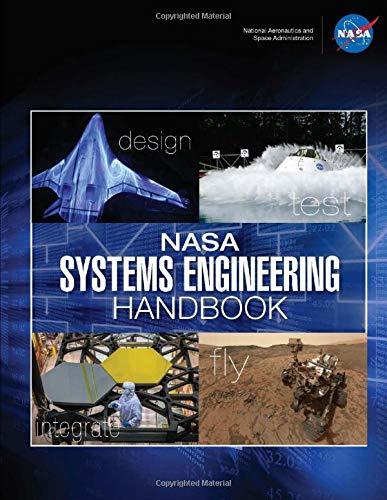 NASA Systems Engineering Handbook - NASA SP-2016-6105 Rev2: Design Test Integrate Fly