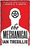 The Mechanical (The Alchemy Wars)