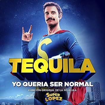 "Yo Quería Ser Normal (Canción Original De La Película ""Superlópez"")"