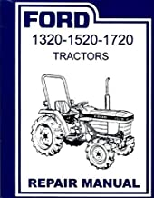 FULLY ILLUSTRATED FORD TRACTOR 1320, 1520, 1720 FACTORY REPAIR SHOP & SERVICE MANUAL. 1987 1988 1989 1990 1991 1992 1993 1994 1995 1996 1997 1998 1999 2000
