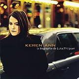 Keren Ann: Keren Ann - La Biographie De Luka Philipsen (Audio CD)
