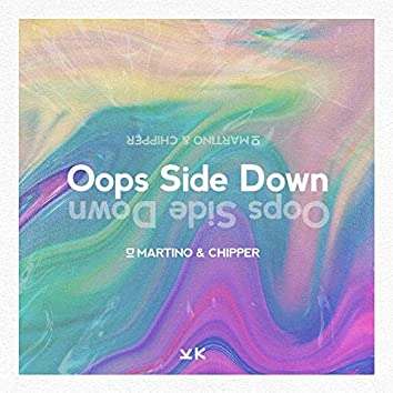 Oops Side Down