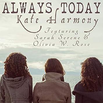 Always Today (feat. Ray Harmony & Sarah Serene)