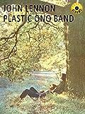 John Lennon - Plastic Ono Band (Classic Album)