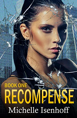 Recompense by Michelle Isenhoff ebook deal