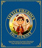 Little Pilgrim's Big Journey: John Bunyan's Pilgrim's Progress Fully Illustrated & Adapted for Kids (English Edition)