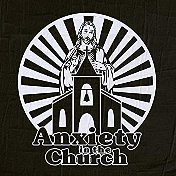 Anxiety in the Church