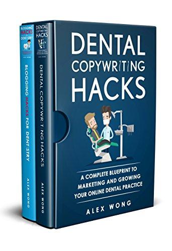 Dental Marketing Hacks: 2 Book Bundle - Dental Copywriting Hacks & Blogging Hacks For Dentistry (Dental Marketing for Dentists 3) (English Edition)