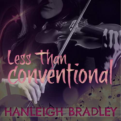Less than Conventional Audiobook By Hanleigh Bradley cover art