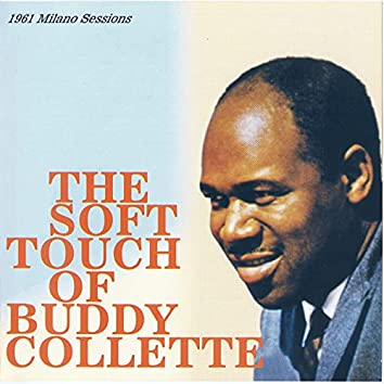 The Soft Touch of Buddy Collette - 1961 Milano Sessions