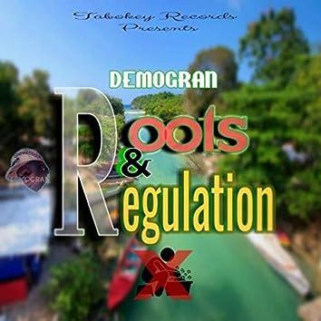 Roots & Regulation