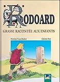 Rodoard - Grasse racontée aux enfants