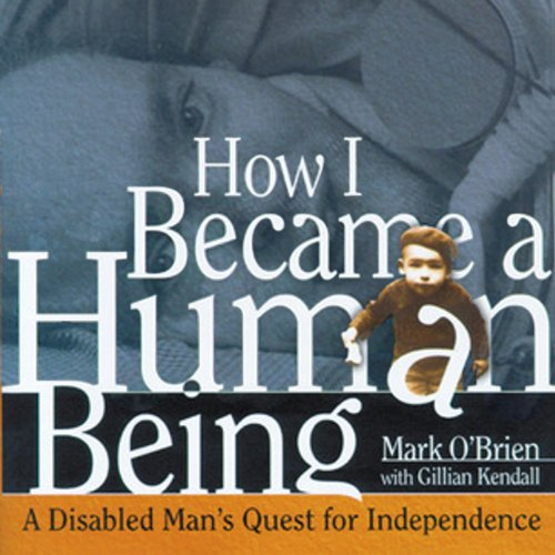 How I Became a Human Being audiobook cover art