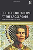 College Curriculum at the Crossroads (Critical Social Thought)