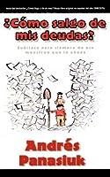 ?Como salgo de mis deudas? (Spanish Edition) by Andres Panasiuk(2003-06-12)