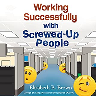 Working Successfully with Screwed-Up People cover art