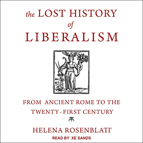 Couverture de The Lost History of Liberalism