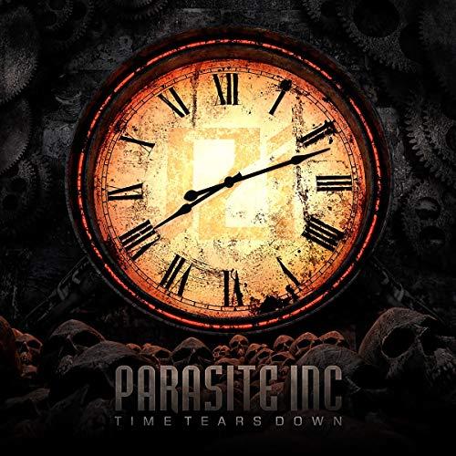Parasite Inc: Time Tears Down (Audio CD (Standard Version))